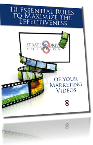 10 Essential Rules to Maximize the Effectiveness of Your Marketing Videos